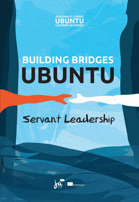 Building Bridges - Ubuntu and Servant Leadership by