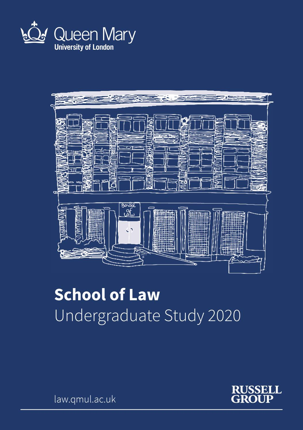 School Of Law Undergraduate Study 2020 By Qmul School Of Law Issuu
