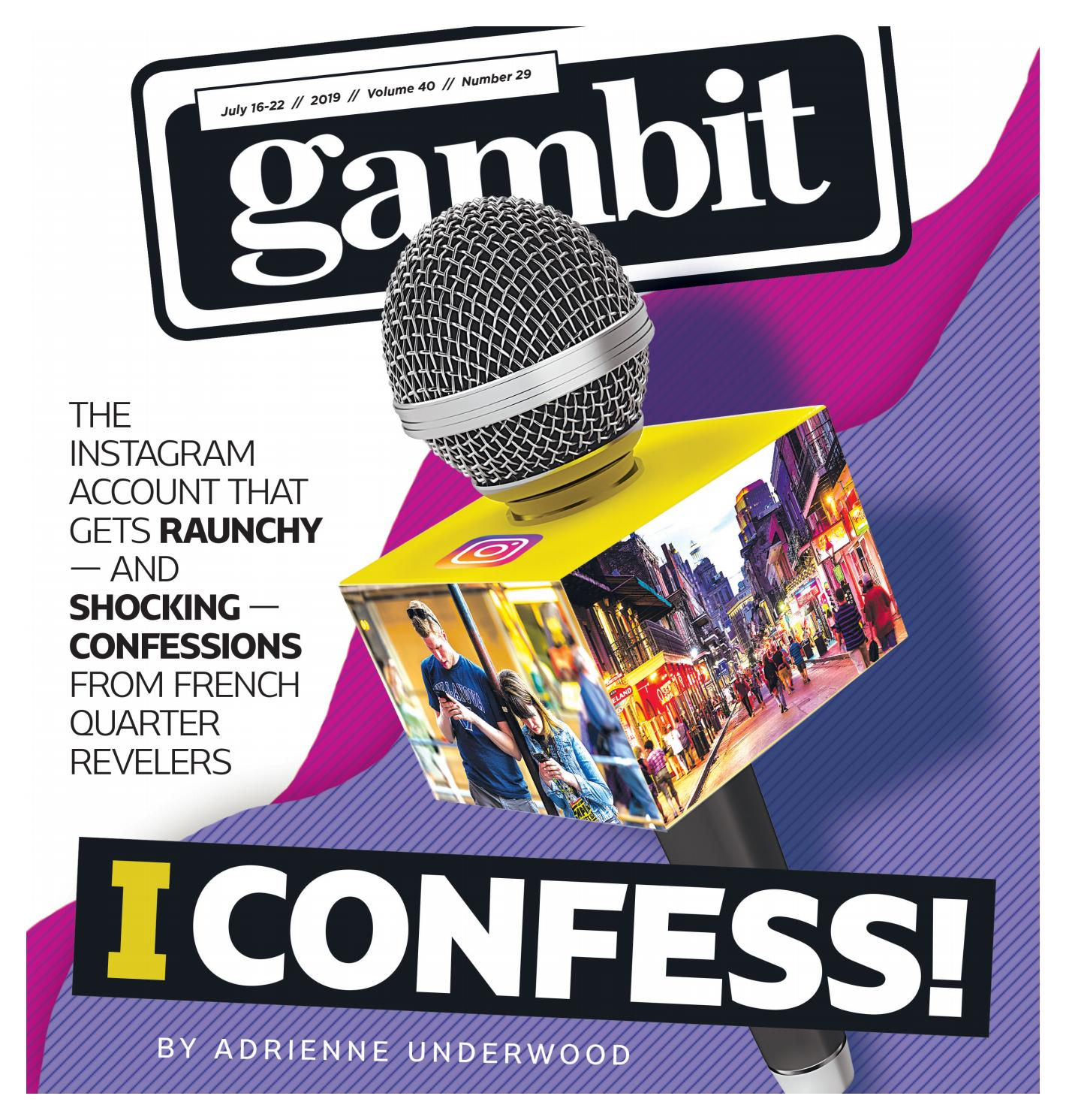 Gambit New Orleans, July 16, 2019 by Gambit New Orleans - issuu