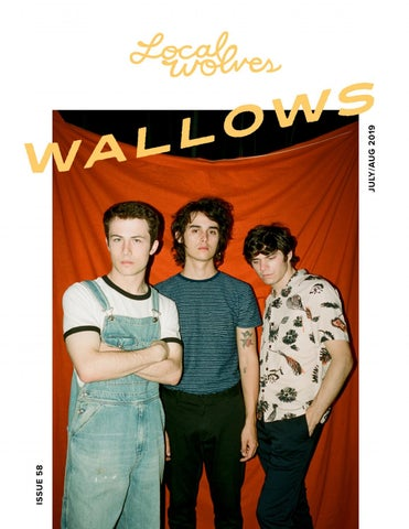 LOCAL WOLVES // ISSUE 58 - WALLOWS by Local Wolves - issuu