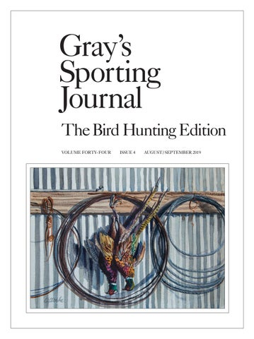 Gray's Sporting Journal by Cowboy Publishing Group - issuu