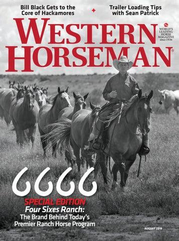 Western Horseman August 2019 by Cowboy Publishing Group - issuu