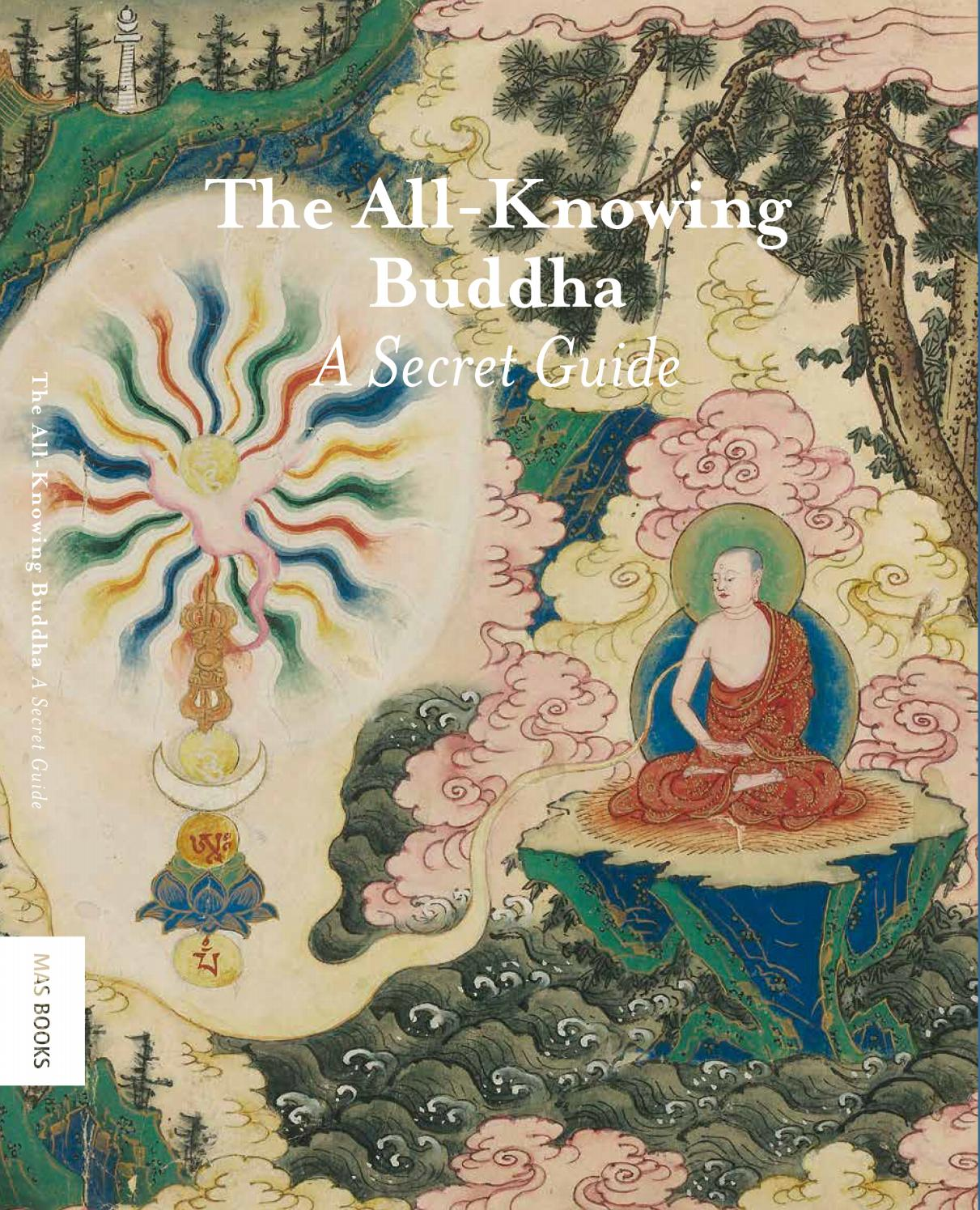 The All Knowing Buddha A Secret Guide By The Rubin Museum Of Art Issuu