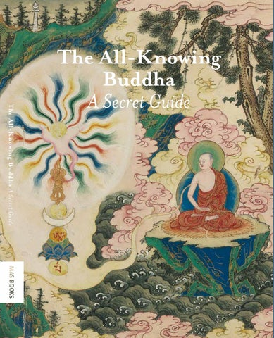 The All-Knowing Buddha: A Secret Guide by The Rubin Museum