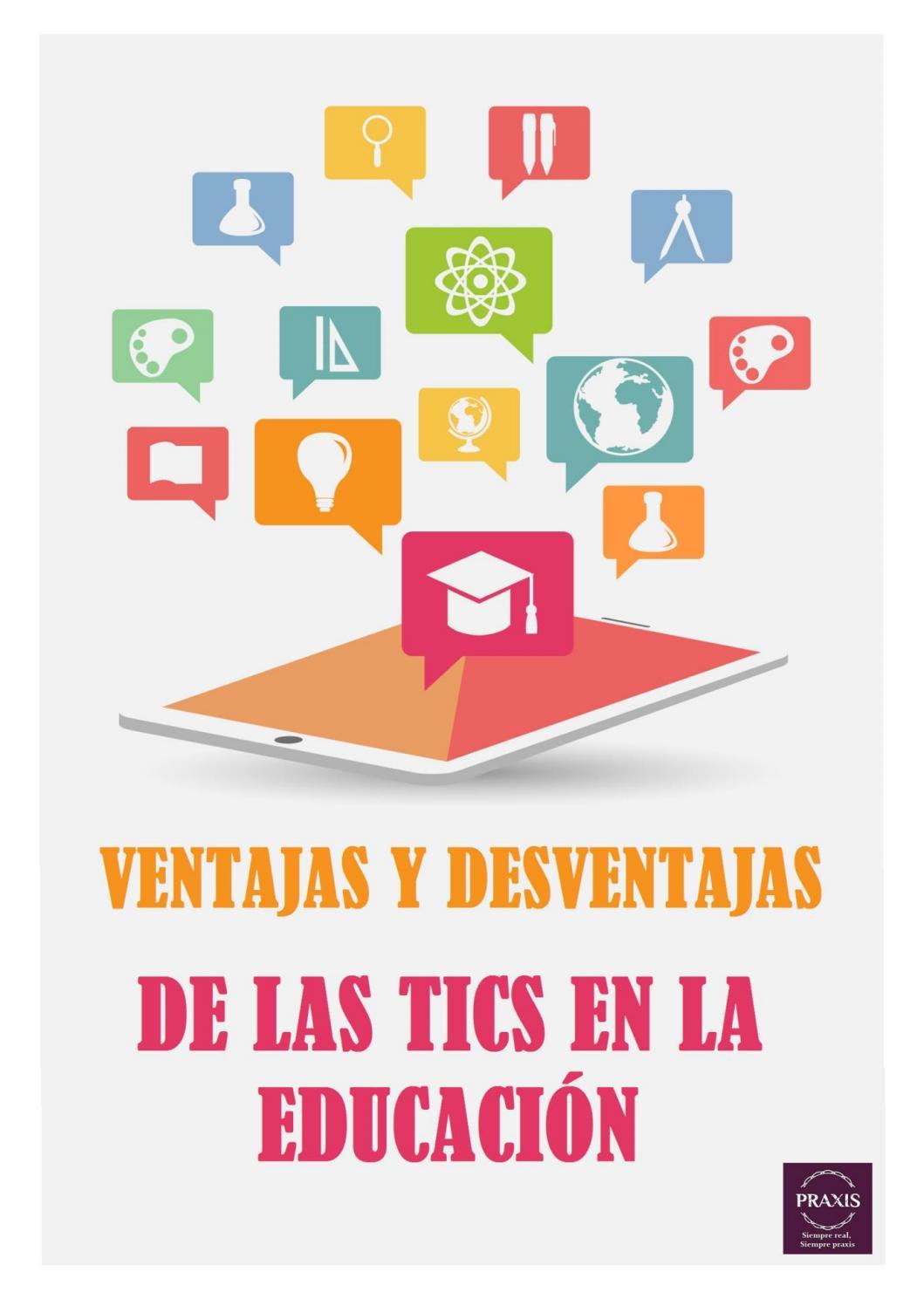 Ventajas Y Desventajas De Las Tics En La Educación By Praxis Capital Issuu