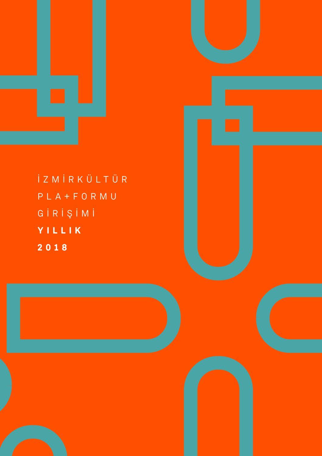Ikpg Yillik 2018 By Izmirkulturpla Formugirisimi Issuu