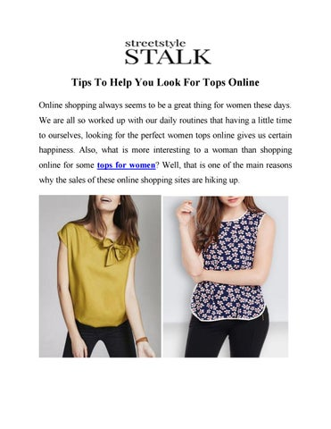 Tips To Help You Look For Tops Online by Women Clothing Online - issuu