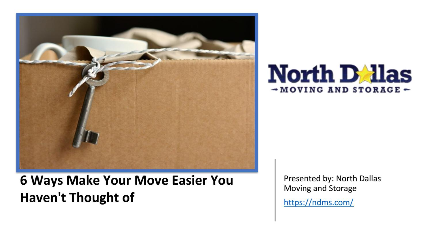 6 Ways Make Your Move Easier You Havenu0027t Thought Of By Ndms ...