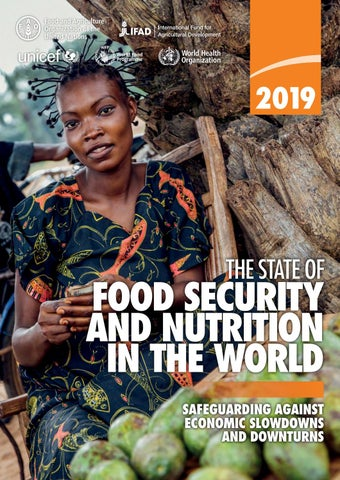 """The State of Food Security And Nutrician in the World"""" (SOFI"""