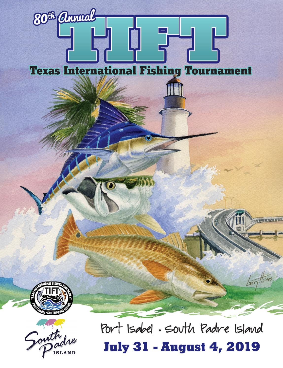 80th Texas International Fishing Tournament Program Book By Kristi Collier Issuu
