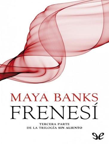 Burn By Maya Banks By Mariana Ugarte Issuu