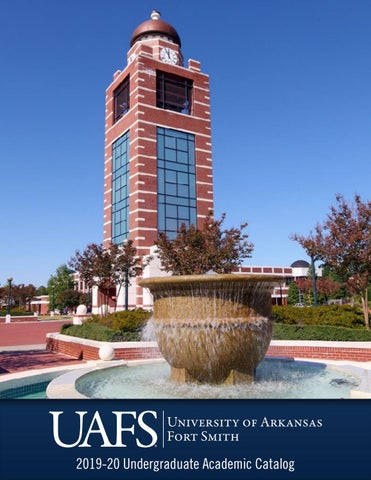 2019 - 2020 Undergraduate Catalog by University of Arkansas