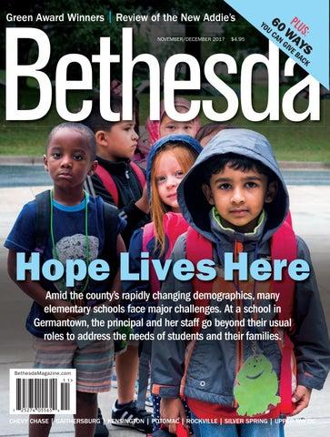 9069b0c8 Bethesda Magazine: November-December 2017 by Bethesda Magazine - issuu