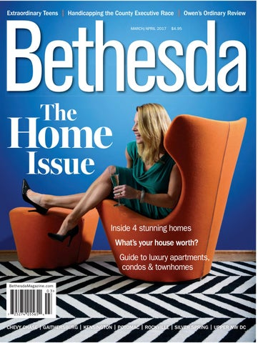 Bethesda Magazine: March-April 2017 by Bethesda Magazine - issuu