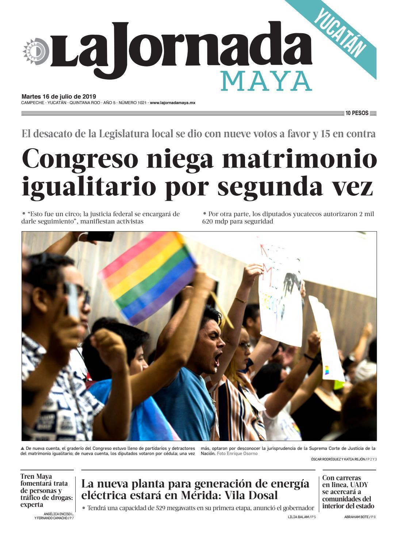 La Jornada Maya Yucatán Martes 16 de julio de 2019 by La