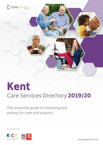 Kent Care Services Directory 2019/20 by Care Choices Ltd - issuu