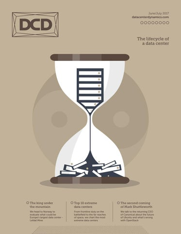 DCD>Magazine Issue 22 - The lifecycle of a data center by DCD