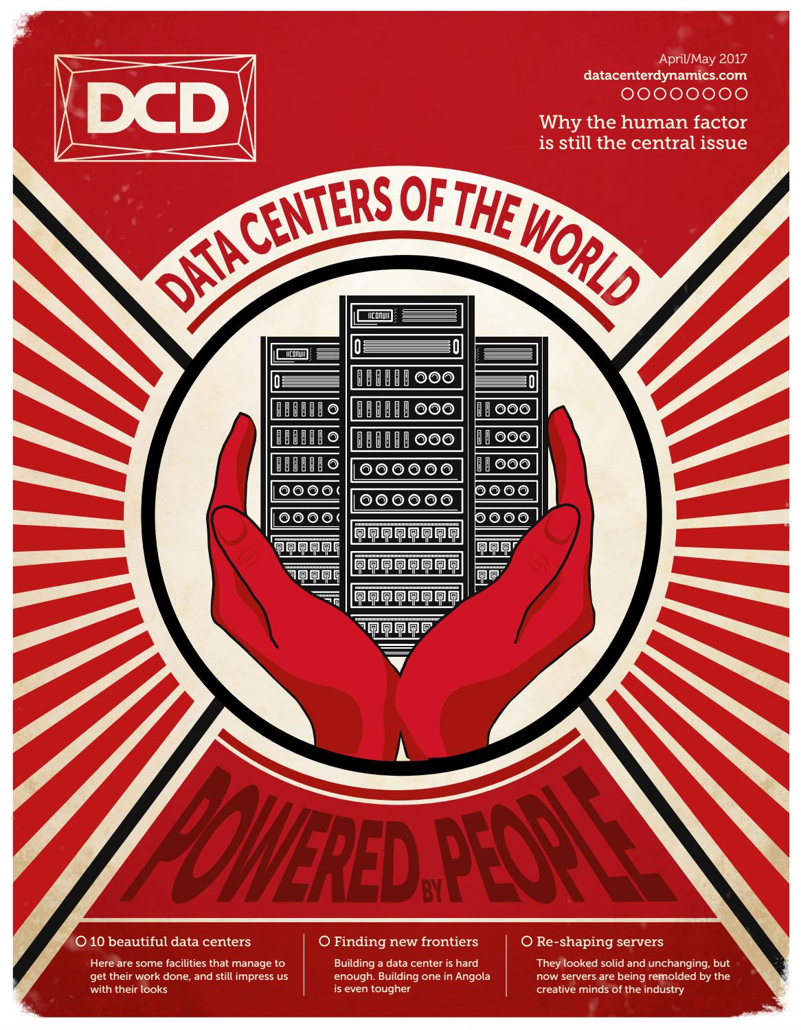DCD>Magazine Issue 21 - Data Centers of the World