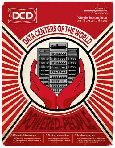 DCD>Magazine Issue 21 - Data Centers of the World by DCD