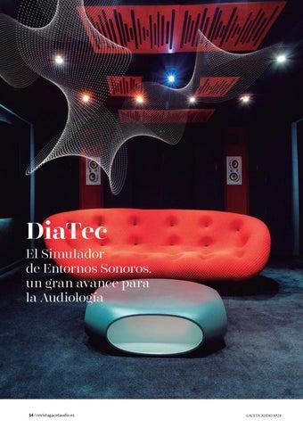 Page 14 of DiaTec. El Simulador de Entornos Sonoros, un gran avance para la Audiología