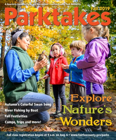 Parktakes Fall 2019 by Fairfax County Park Authority - issuu