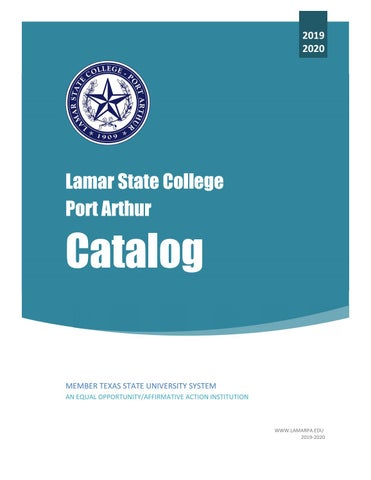 2019-2020 Lamar State College Port Arthur Catalog