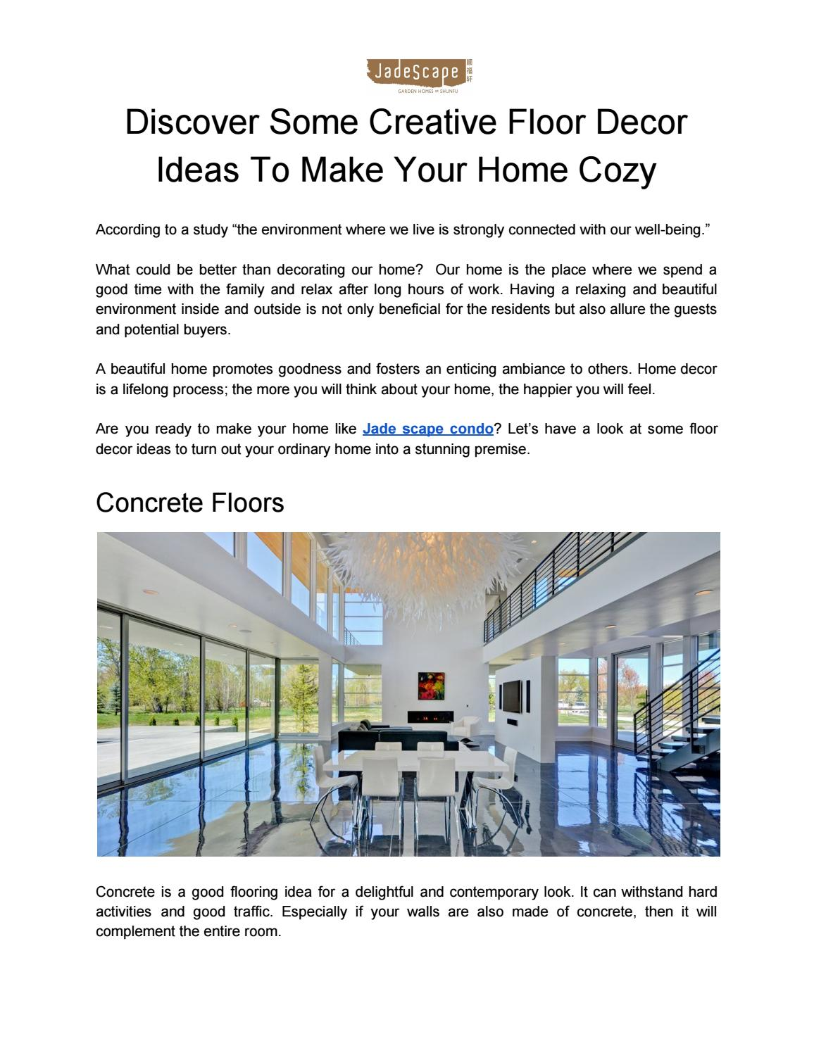 Discover Some Creative Floor Decor Ideas To Make Your Home Cozy By Jade Scape Issuu