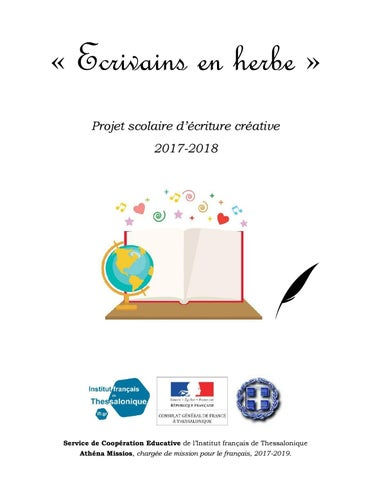 Projet Scolaire D Ecriture Creative 2017 2018 By Institut