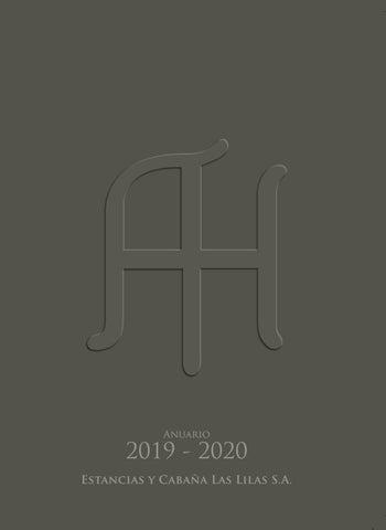 Anuario 2019 2020 Estancias y Cabaña Las Lilas S.A. by