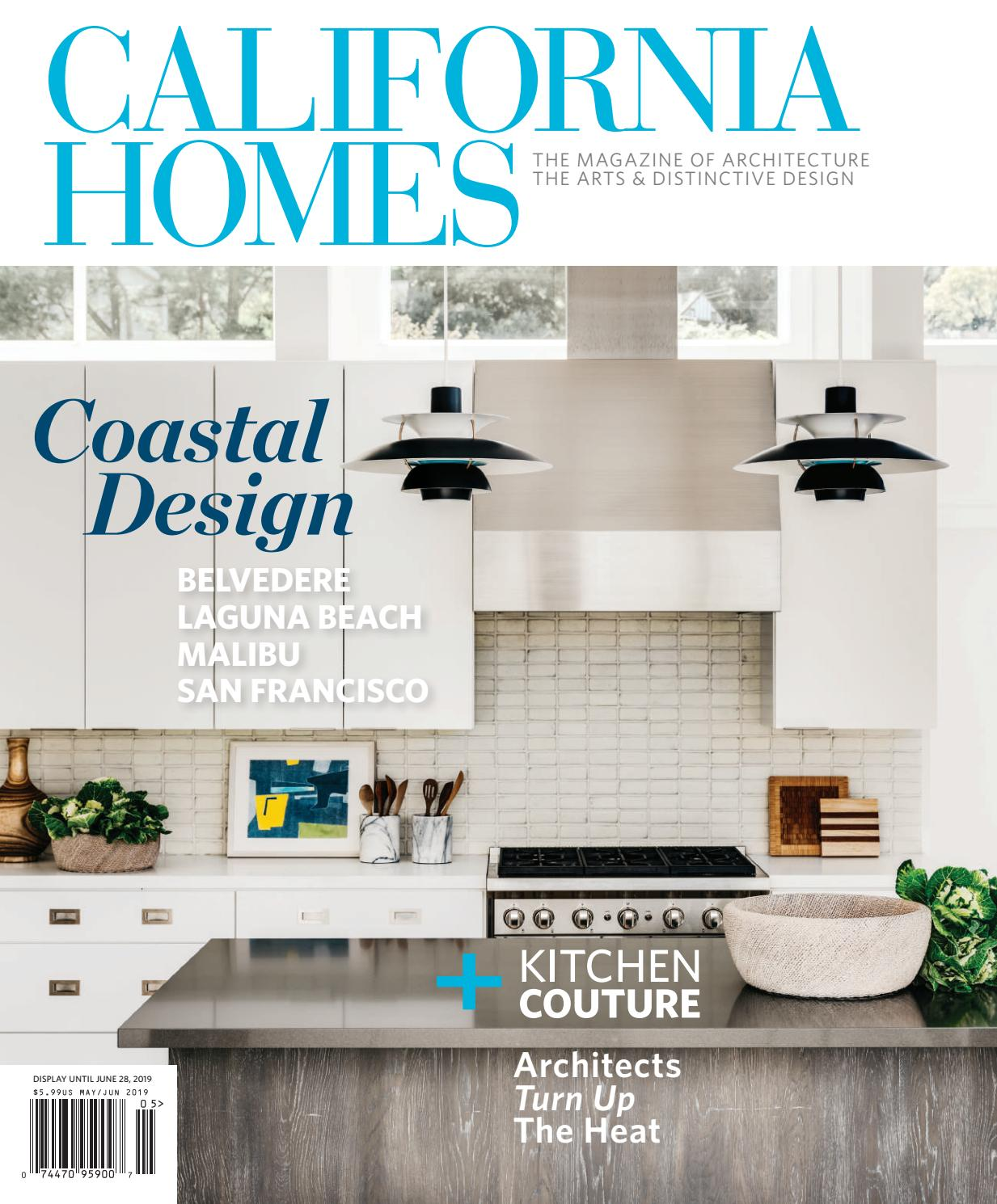 California Homes May June 2019 By California Homes Magazine Issuu