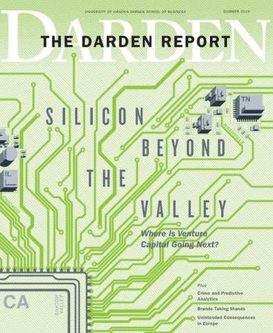 The Darden Report Summer 2019 by Darden School of Business