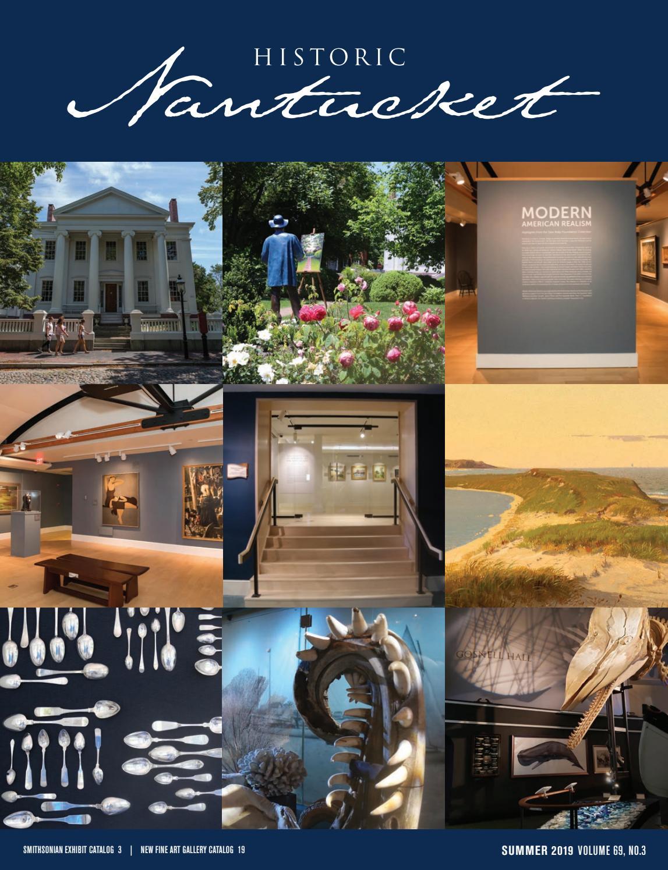 Historic Nantucket Summer 2019 Vol 69 No 3 By Nantucket Historical Association Issuu