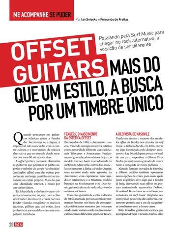 Page 28 of OFFSET GUITAR - Mais que um estilo, a busca por um estilo único