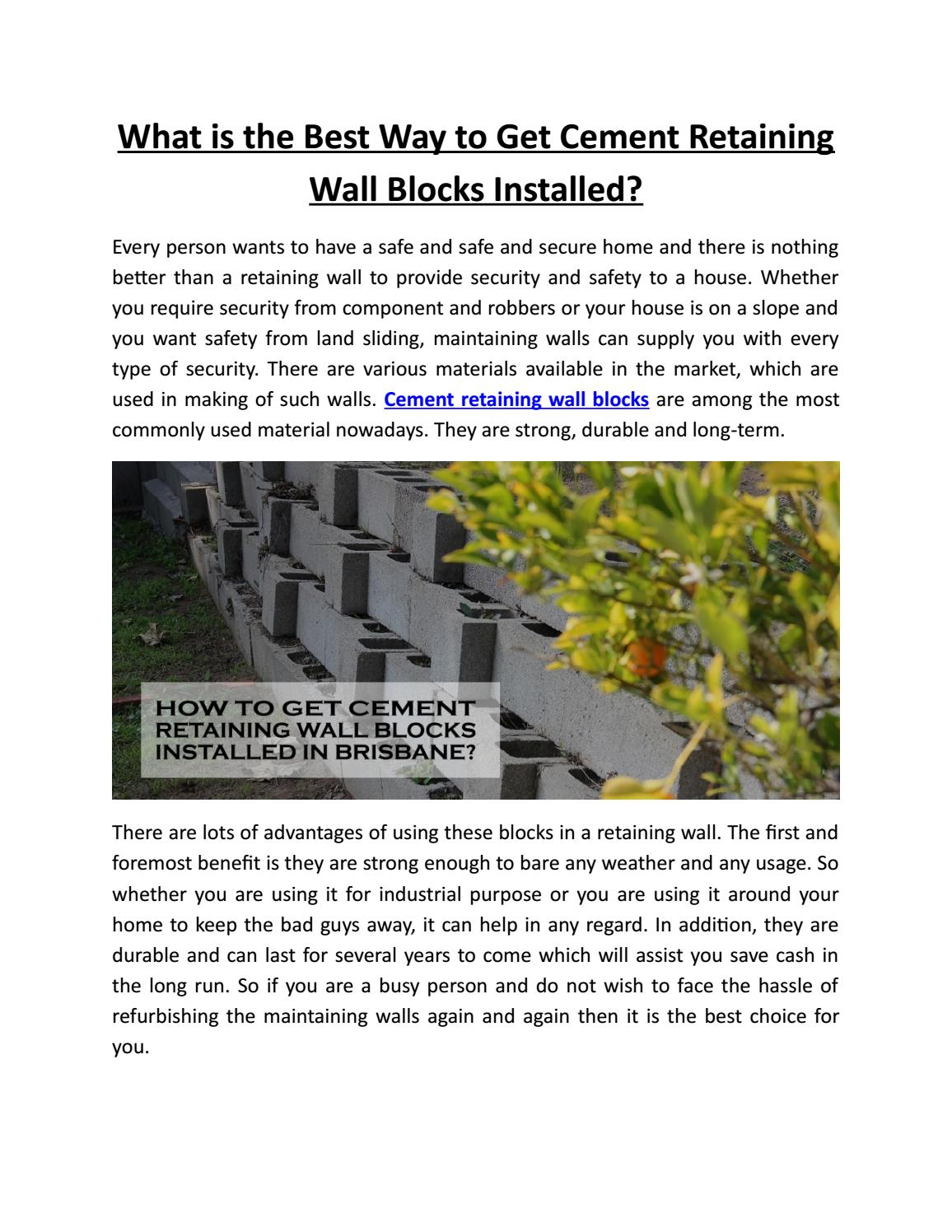 What Is The Best Way To Get Cement Retaining Wall Blocks Installed