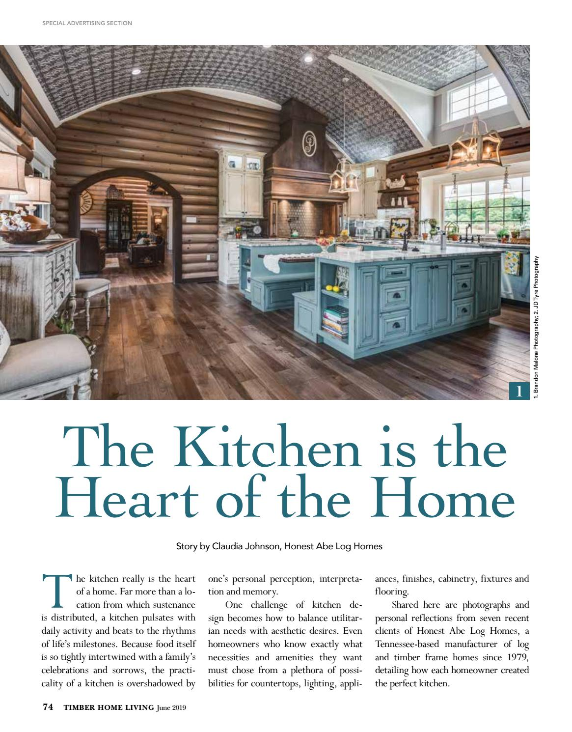 The Kitchen Is Heart Of Home By Honest Abe Log Homes Issuu