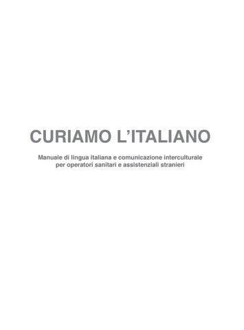 CURIAMO L'ITALIANO Manuale di lingua italiana e