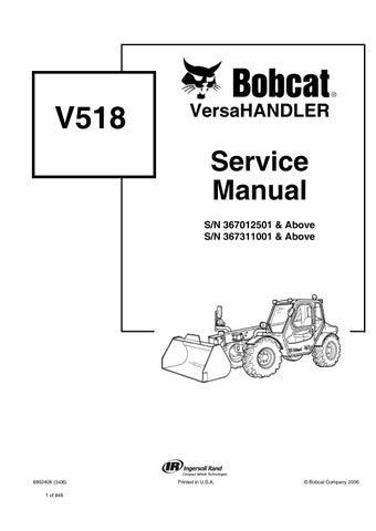 Bobcat V518 VersaHandler Service Repair Manual (S/N
