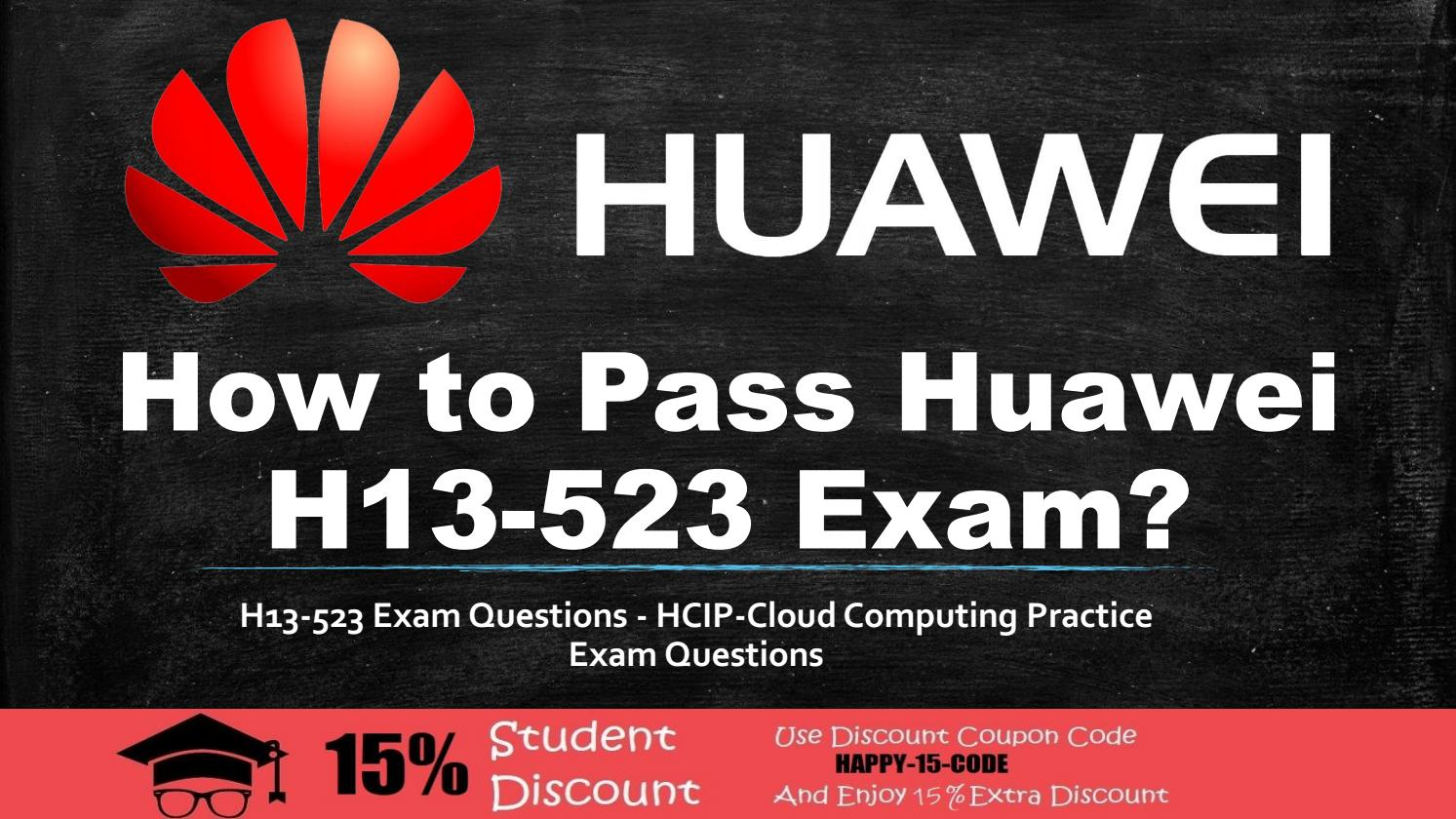 Huawei HCIP-Cloud Computing H13-523 Questions and Answers