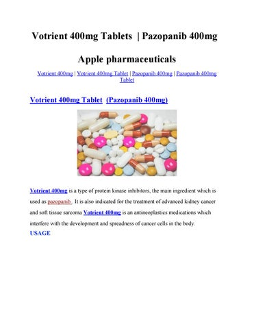 Votrient 400mg Tablet Pazopanib Apple Pharmaceuticals By Emily Madison Issuu