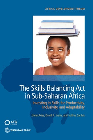 The Skills Balancing Act in Sub-Saharan Africa: Investing in