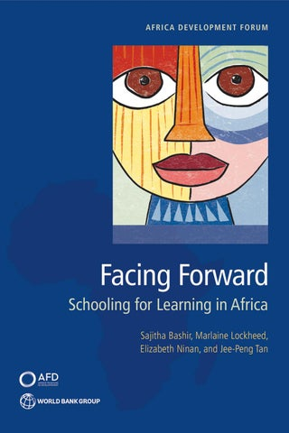 Facing Forward Schooling For Learning In Africa By Agence