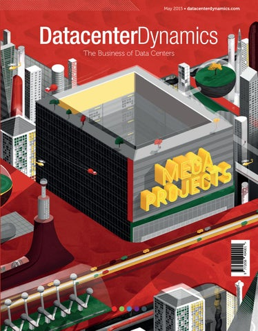 DCD>Magazine Issue 4 - Mega Projects by DCD Magazine - issuu