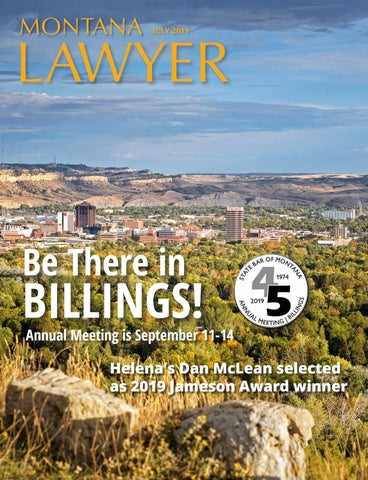 July 2019 MT Lawyer by State Bar of Montana - issuu