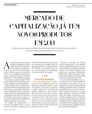 Page 38 of MERCADO DE CAPITALIZAÇÃO JÁ TEM NOVOS PRODUTOS EM 2019