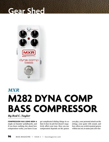 Page 96 of Review: MXR M282 Dyna Comp Bass Compressor