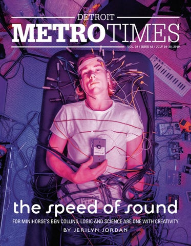 Metro Times 07/24/19 by Euclid Media Group - issuu