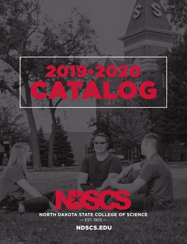 2019-2020 NDSCS Catalog by North Dakota State College of