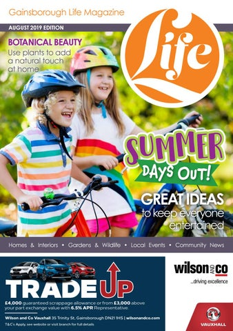 Gainsborough Life Magazine August 2019 by Life Publications - issuu
