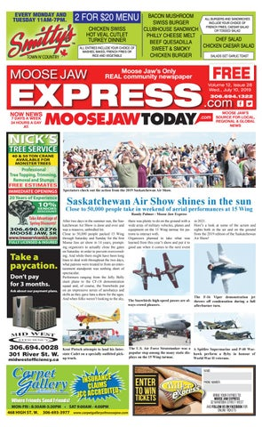 Moose Jaw Express July 10th 2019 By Moose Jaw Express Issuu