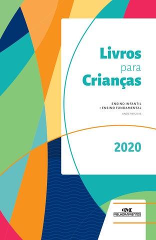 ecb8bb7f7218 Livros para crianças - 2020 by Editora Melhoramentos - issuu